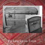 Packing for an Event - Tips on how to pack for an event.